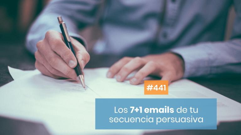 Copymelo #441: 7 +1 emails para montar una secuencia persuasiva tras un Lead Magnet