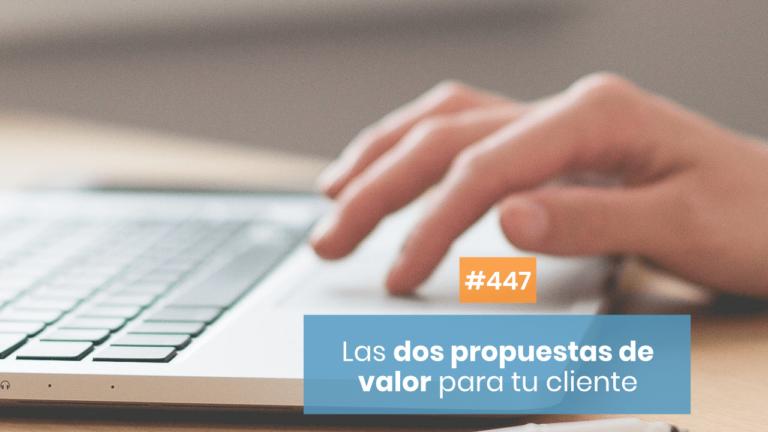 Copymelo #447: Las dos oportunidades que puedes ofrecerle a tu cliente