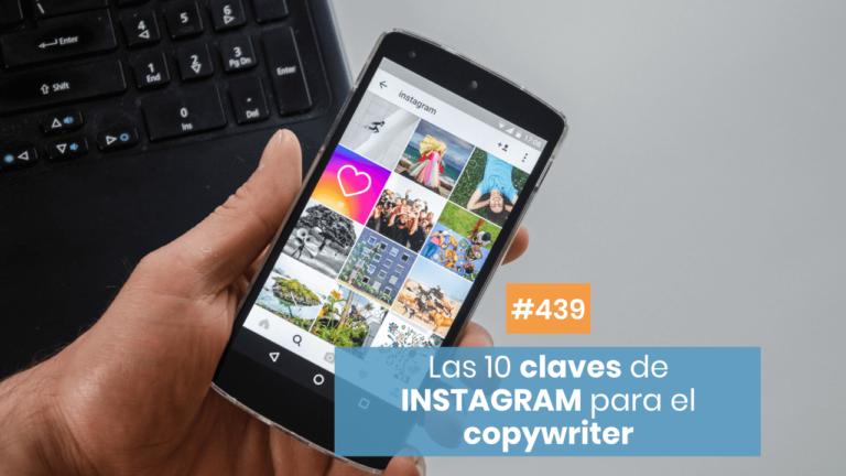 Copymelo #439: Guía de Copywriting para Instagram (y hacer despegar tu cuenta)