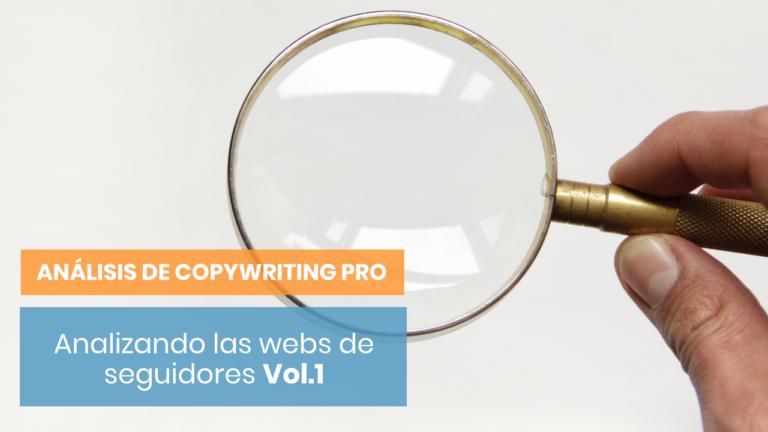 Analizando el copy de mis seguidores Vol. 1 - Análisis de Copywriting PRO