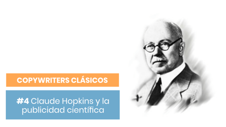 Ciclo de Copywriters Clásicos #4: Claude Hopkins