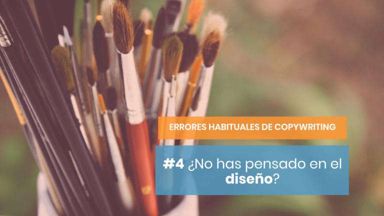 Errores habituales de copywriting #4: No pensar en el diseño