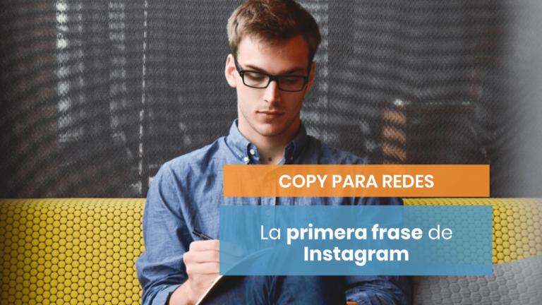 ✔️ La importancia de la Primera Frase en Instagram