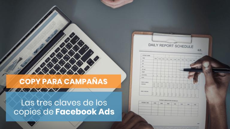 Las tres patas del copy de todo anuncio de Facebook Ads