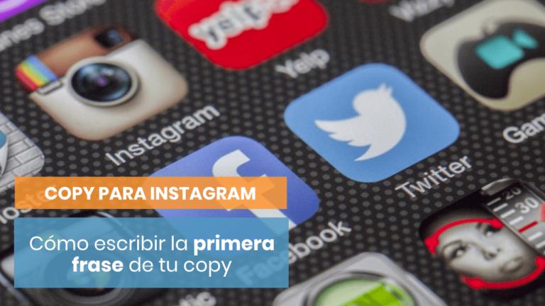 5 formas de escribir la primera línea de tu copy en Instagram ✔️