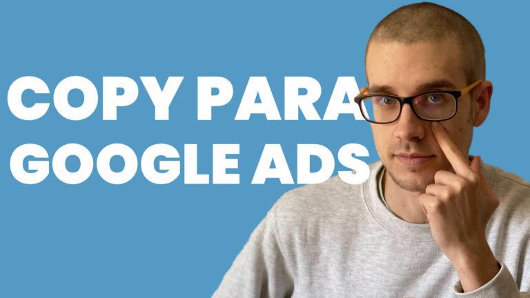 ✏️ Cómo redactar anuncios para Google Ads —que funcionen—