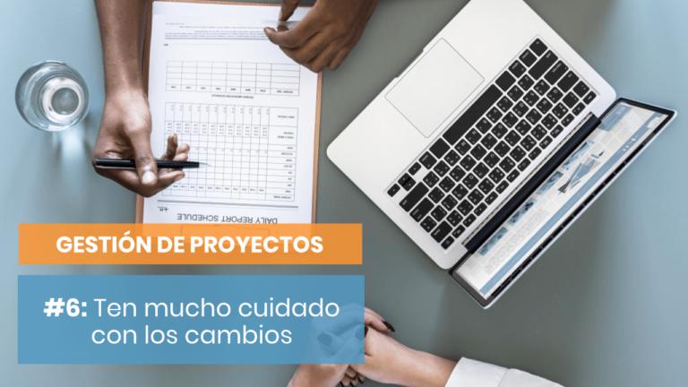 Gestión de Proyectos #6: Pacta un número máximo de revisiones