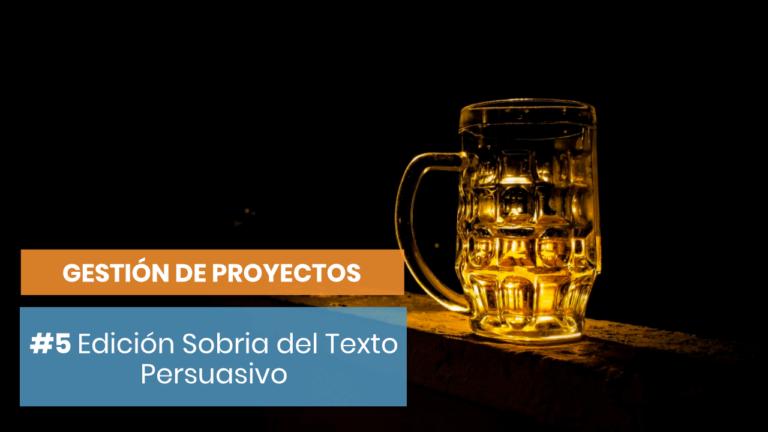 Gestión de proyectos #5: Una edición sobria