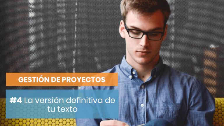 Gestión de Proyectos #4: Primera versión