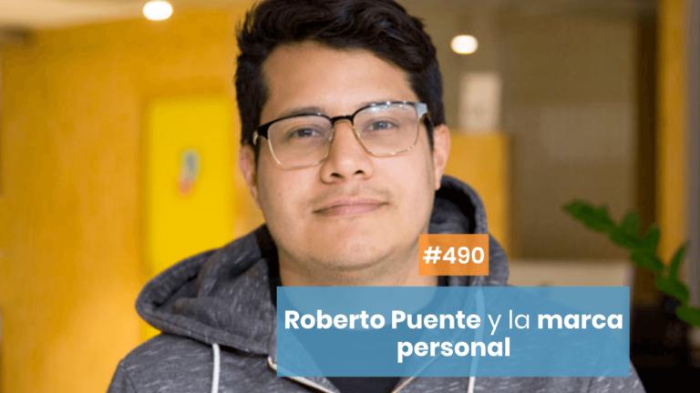 ⭐️ Roberto Puente y la Marca Personal