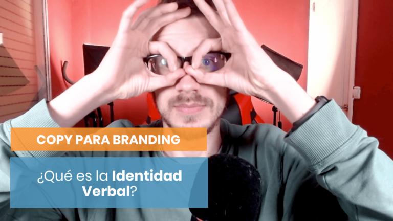 ¿Qué es la identidad verbal y cómo puedes trabajarla?