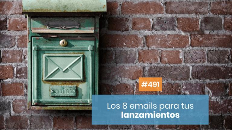 📨 Los 8 tipos de emails para LANZAMIENTOS