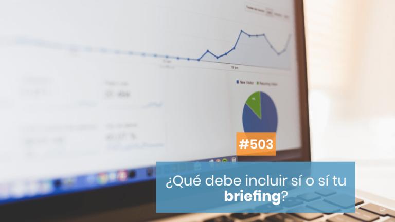 ✔️ ¿Qué tienes que incluir en un briefing?