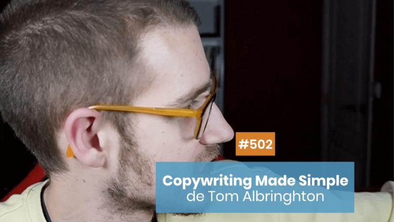 «Copywriting Made Simple» de Tom Albringhton