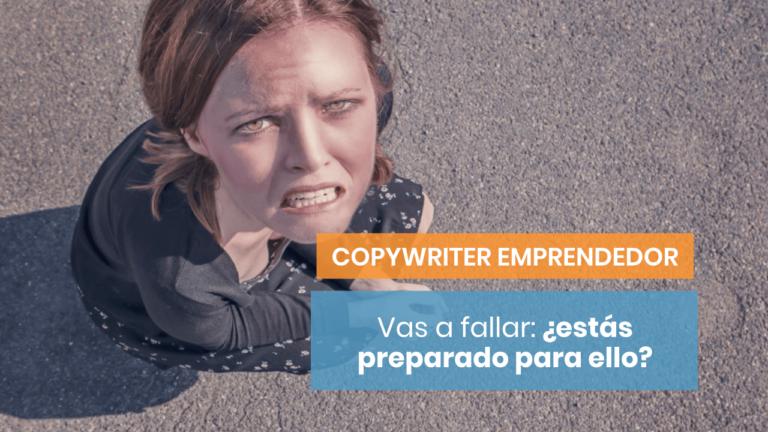 ¿Qué puedes hacer cuando fallas con tu copy?