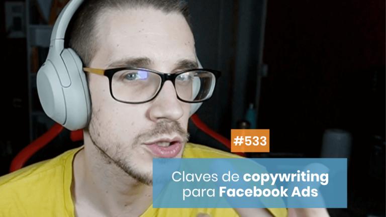 👉🏻 Los secretos del copywriting para Facebook Ads