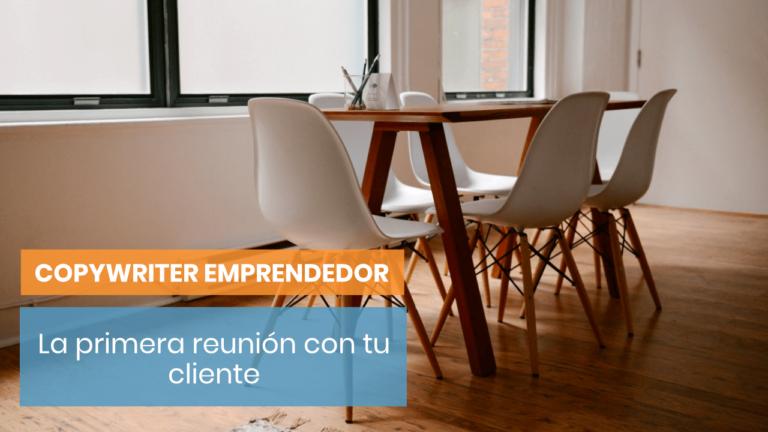 💥 La importancia de la primera reunión para conocer a tu cliente