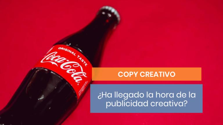 ¿Ha llegado tu momento de emplear publicidad creativa?