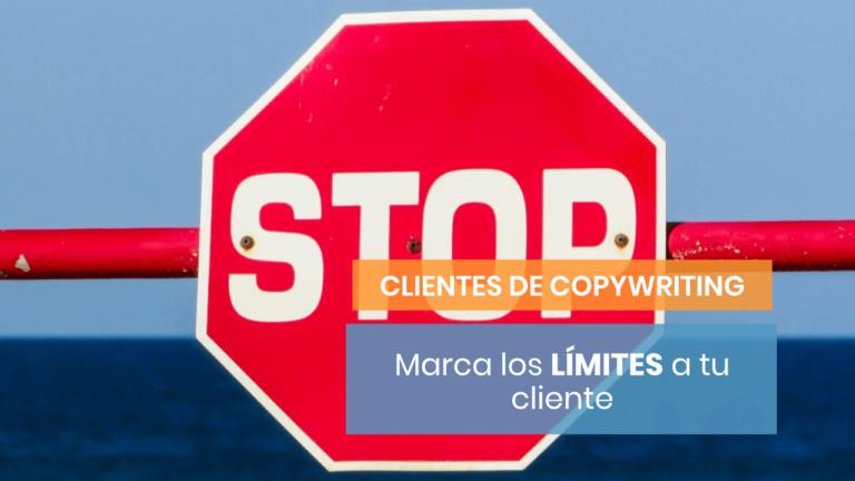 Marca el límite a tu cliente: de ahí en adelante depende de él