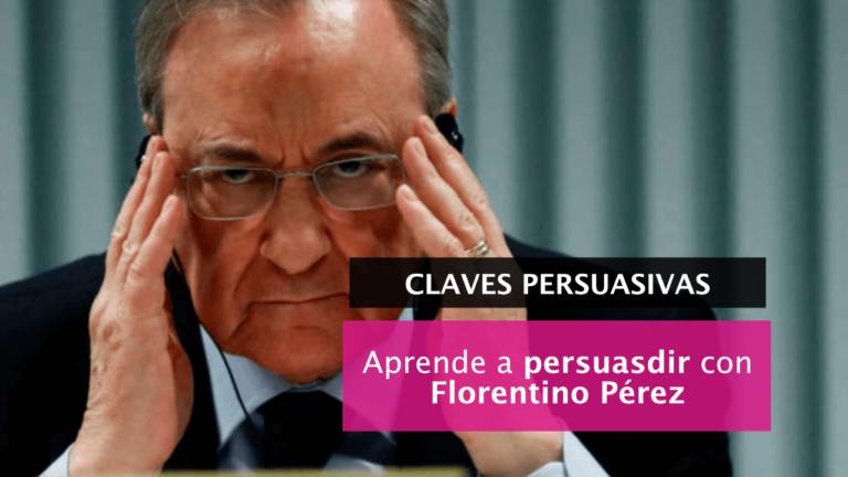 Las lecciones persuasivas de Florentino Pérez (y unos audios)