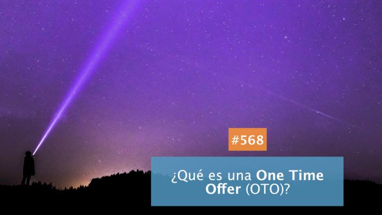 ⏰ ¿Qué es una One Time Offer?