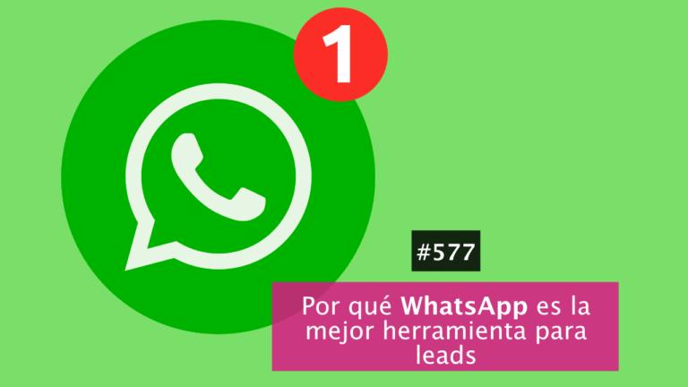 🎯 Por qué WhatsApp es cada vez una mejor alternativa de contacto