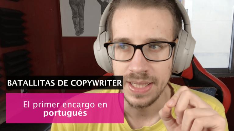 El primer día de un proyecto de copywriting que me mandaron en portugués